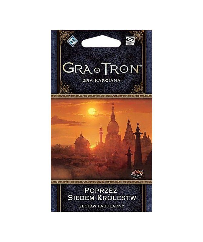 Gra o Tron LCG - Gra o Tron: Gra karciana - Poprzez Siedem Królestw