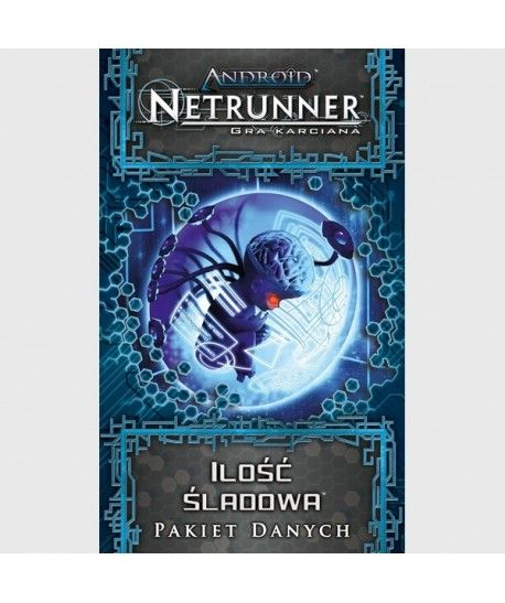Android: Netrunner LCG - Android: Netrunner - Ilość śladowa