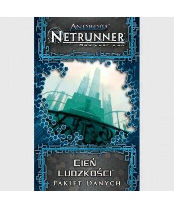Android: Netrunner LCG - Android: Netrunner - Cień ludzkości