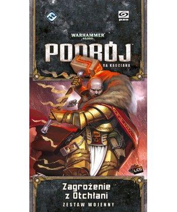 Warhammer 40000 - Podbój - Warhammer 40 000: Podbój – Zagrożenie z Otchłani
