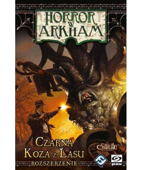 Horror w Arkham - Horror w Arkham: Czarna Koza z Lasu