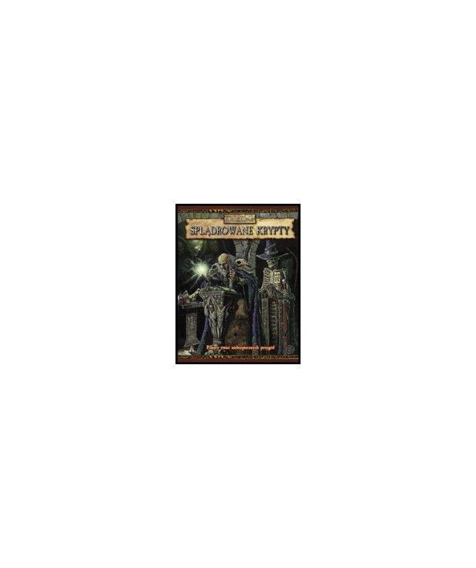 Warhammer Fantasy - Splądrowane Krypty
