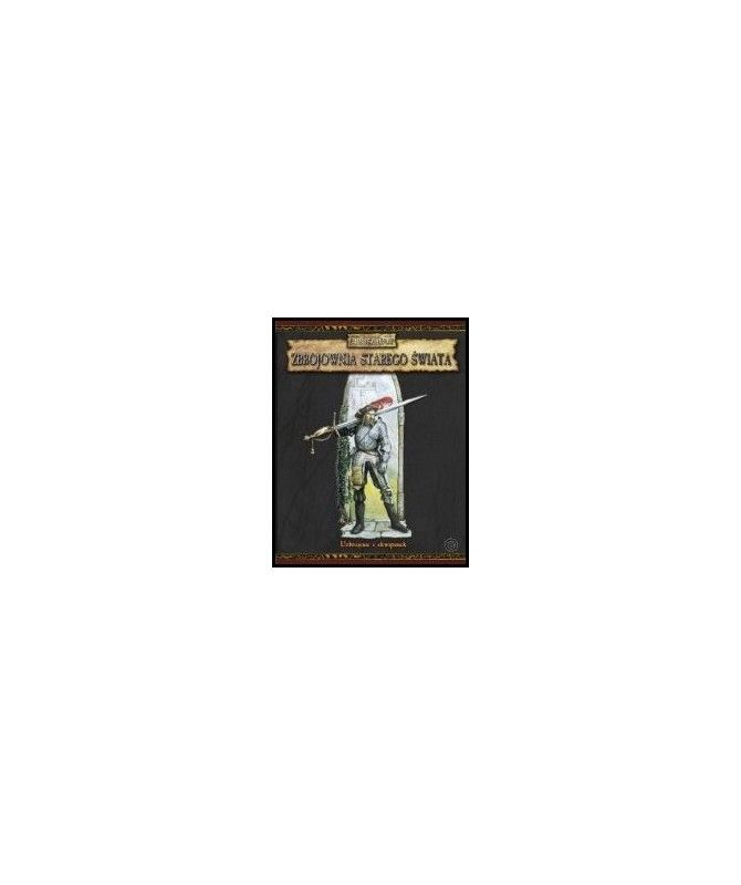 Warhammer Fantasy - Zbrojownia Starego Świata