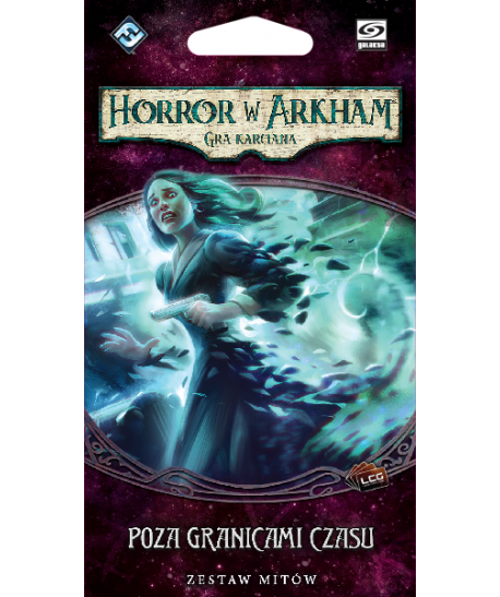 Horror w Arkham LCG - Horror w Arkham: Gra karciana - Poza granicami czasu