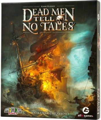 Dead Men Tell No Tales...