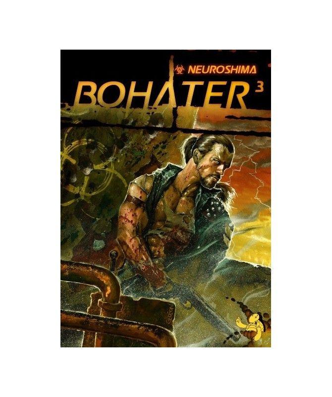 Neuroshima RPG - Neuroshima Bohater 3